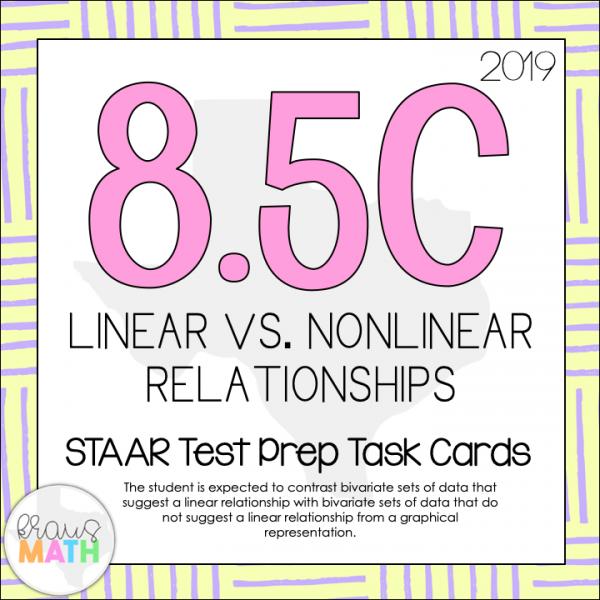 8 5C: Linear vs  Nonlinear Relationships STAAR Test Prep